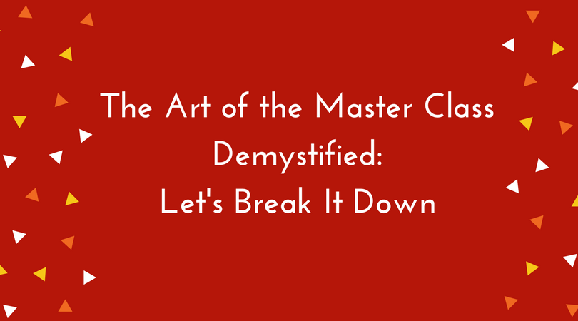 The Art of the Master Class