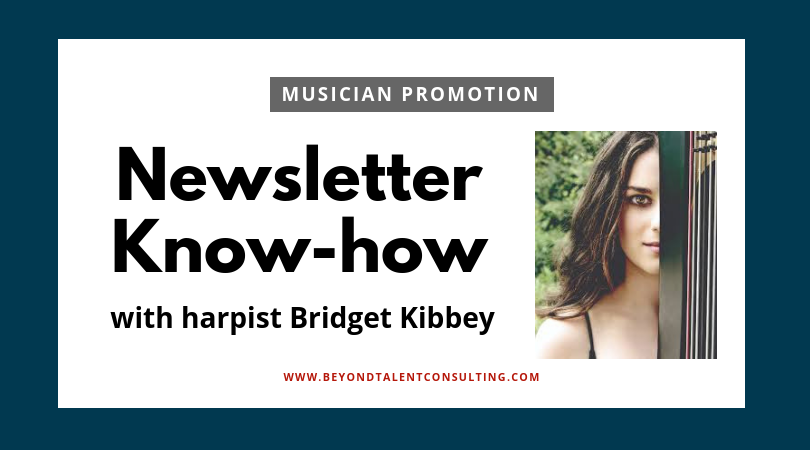 Musician Newsletter Know How from Bridget Kibbey