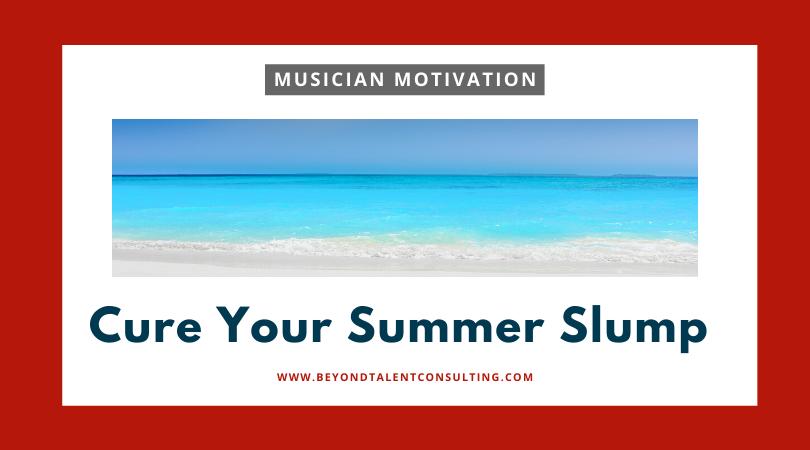 Cure your summer slump