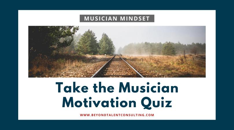 Take the Musician Motivation Q