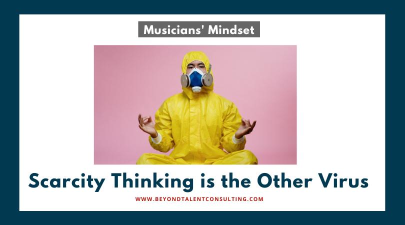 Musician Scarcity Thinking