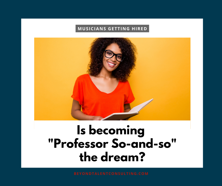 """Is becoming """"Professor So-and-so"""" the dream?"""