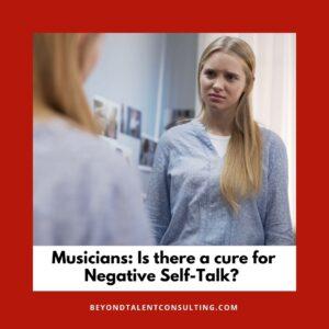 Musicians' Negative self-talk