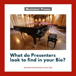 Musicians: what do presenters look to find in your Bio?